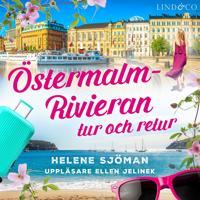 Östermalm – Rivieran: Tur och retur