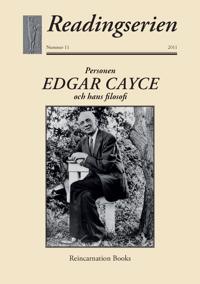 Personen Edgar Cayce och hans filosofi