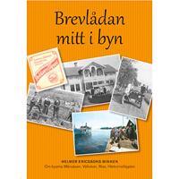 Brevlådan mitt i byn : Helmer Ericssons minnen