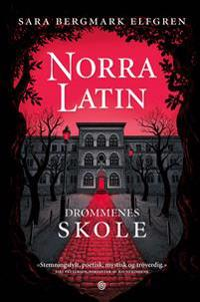 Norra Latin - Sara Bergmark Elfgren | Ridgeroadrun.org