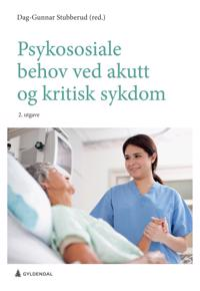 Psykososiale behov ved akutt og kritisk sykdom -  pdf epub