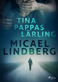 Tina - pappas lärling - Micael Lindberg pdf epub