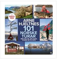 101 norske turar; med tog, bil, båt, buss, sykkel og til fots