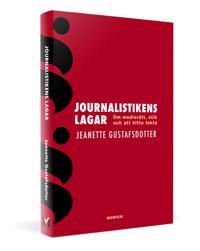 Journalistikens lagar : om medierätt, etik och att hitta fakta
