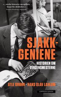 Sjakkgeniene - Atle Grønn, Hans Olav Lahlum pdf epub