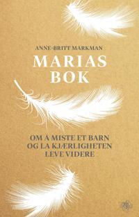 Marias bok - Anne-Britt Markman pdf epub