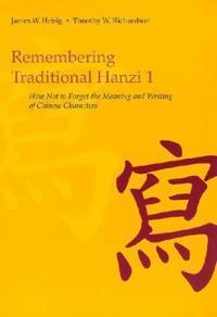 Remembering Traditional Hanzi
