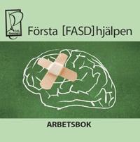Första [FASD]hjälpen - Arbetsbok