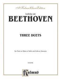 Three Duets: Flute/Oboe/Violin & Cello/Bassoon