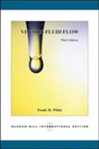 Viscous fluid flow (intl ed)