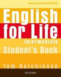 English for Life Intermediate: Student's Book