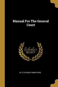 Manual for the General Court