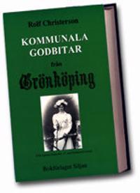Kommunala godbitar från Grönköping