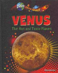 Venus: The Hot and Toxic Planet