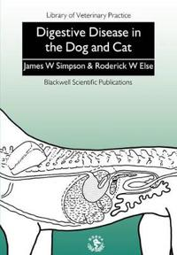 Digestive Disease in the Dog and Cat