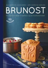 Brunost; fra farmors lefser til fjelltaco og brunostkarameller