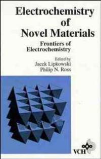 The Electrochemistry of Novel Materials