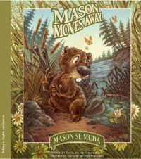 Mason Se Muda / Mason Moves Away