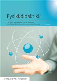 Fysikkdidaktikk - Carl Angell, Berit Bungum, Ellen K. Henriksen, Stein Dankert Kolstø, Jonas Persson, Reidun Renstrøm pdf epub