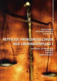Rettslige problemstillinger med løsningsforslag I