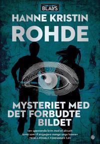 Mysteriet med det forbudte bildet - Hanne Kristin Rohde   Inprintwriters.org