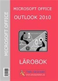 Microsoft Office Outlook 2010 : Lärobok