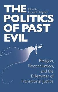 The Politics of Past Evil