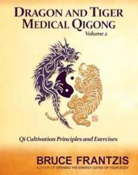 Dragon and Tiger Medical Qigong