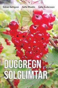 Duggregn och solglimtar - Göran Sahlgren, Sofia Rhedin, Laila Andersson | Laserbodysculptingpittsburgh.com