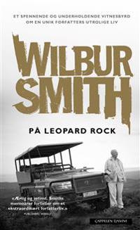 På Leopard Rock - Wilbur Smith | Ridgeroadrun.org
