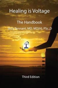 Healing Is Voltage: The Handbook