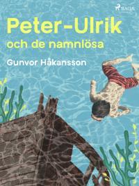 Peter-Ulrik och de namnlösa