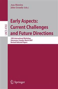 Early Aspects: Current Challenges and Future Directions