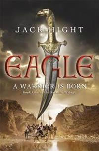 Eagle - book one of the saladin trilogy