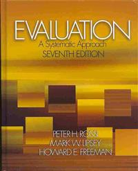 Evaluation, A Systematic Approach, Seventh Edition + Evaluation in Action