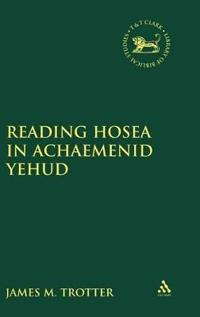 Reading Hosea in Achaemenid Yehud