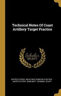 Technical Notes Of Coast Artillery Target Practice