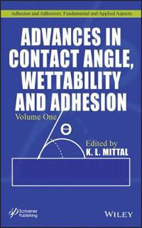 Advances in Contact Angle, Wettability and Adhesion