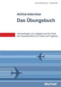 SkyTest® Airline-Interview - Das Übungsbuch