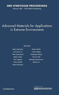 Advanced Materials for Applications in Extreme Environments