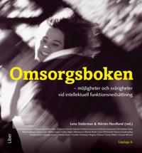 Omsorgsboken : möjligheter och svårighetervid intellektuell funktionsnedsättning