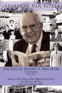 The Life of Stuart O. Van Slyke
