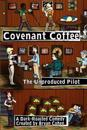 Covenant Coffee: The Unproduced Pilot