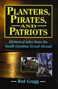 Planters, Pirates, & Patriots
