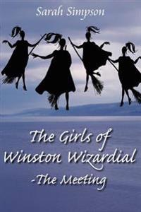 The Girls of Winston Wizardial-The Meeting