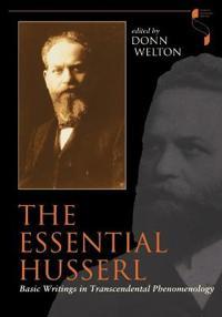Essential Husserl: Basic Writings in Transcendental Phenomenology