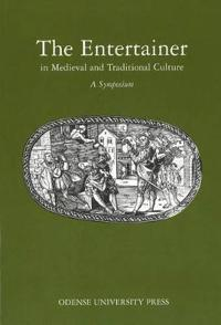 The Entertainer in Medieval and Traditional Culture