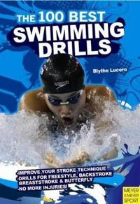The 100 Best Swimming Drills