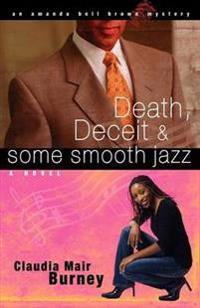 Death, Deceit, & Some Smooth Jazz