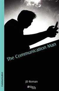 The Communication Man